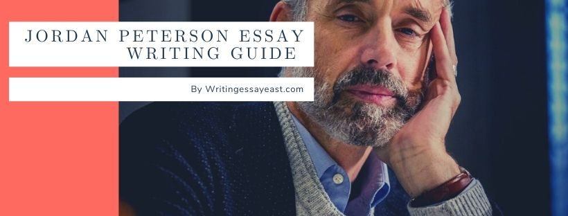 Jordan Peterson Essay Writing Guide For Students