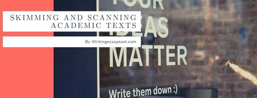 Banner for Article on writing essay service about Skimming and Scanning Academic Texts on WritingEssayEast