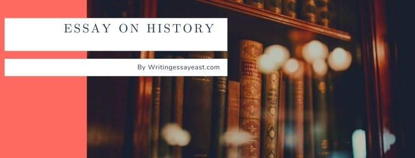 Banner about Essay on History for EssayWritingEast