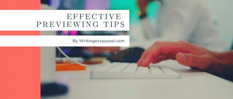 Banner for Essay Blog Post about Tips on Previewing Any Type of WritingWritingEssayEast