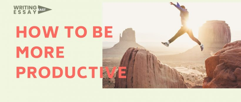 Banner How to Be More Productive