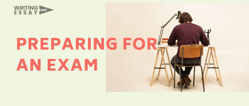 Banner for WritingEssayEast about how to prepare to pass an exam without stress.