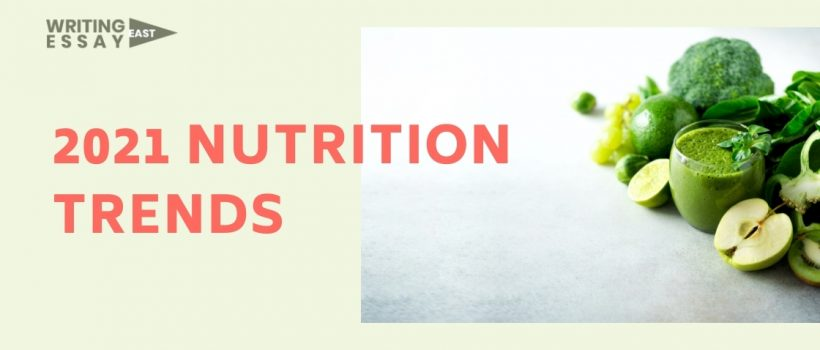 Top health and nutrition trends to watch for in 2021